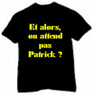 Tee shirt Camping - Et Alors, On Attend pas Patrick?
