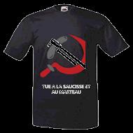 """Tee shirt """"Tue à la Saucisse..."""" Cité de la Peur"""