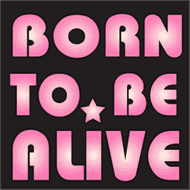 T-Shirt Disco - Born to be Alive