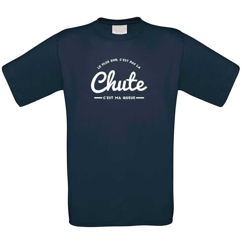 T-shirt Homme Le Plus Dur, C'est Pas La Chute...