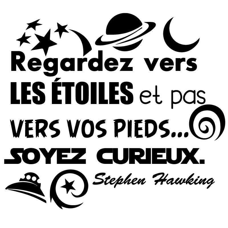 """Sticker Citation Stephen Hawking """"Regardez vers  les étoiles et pas  vers vos pieds... Soyez curieux."""""""