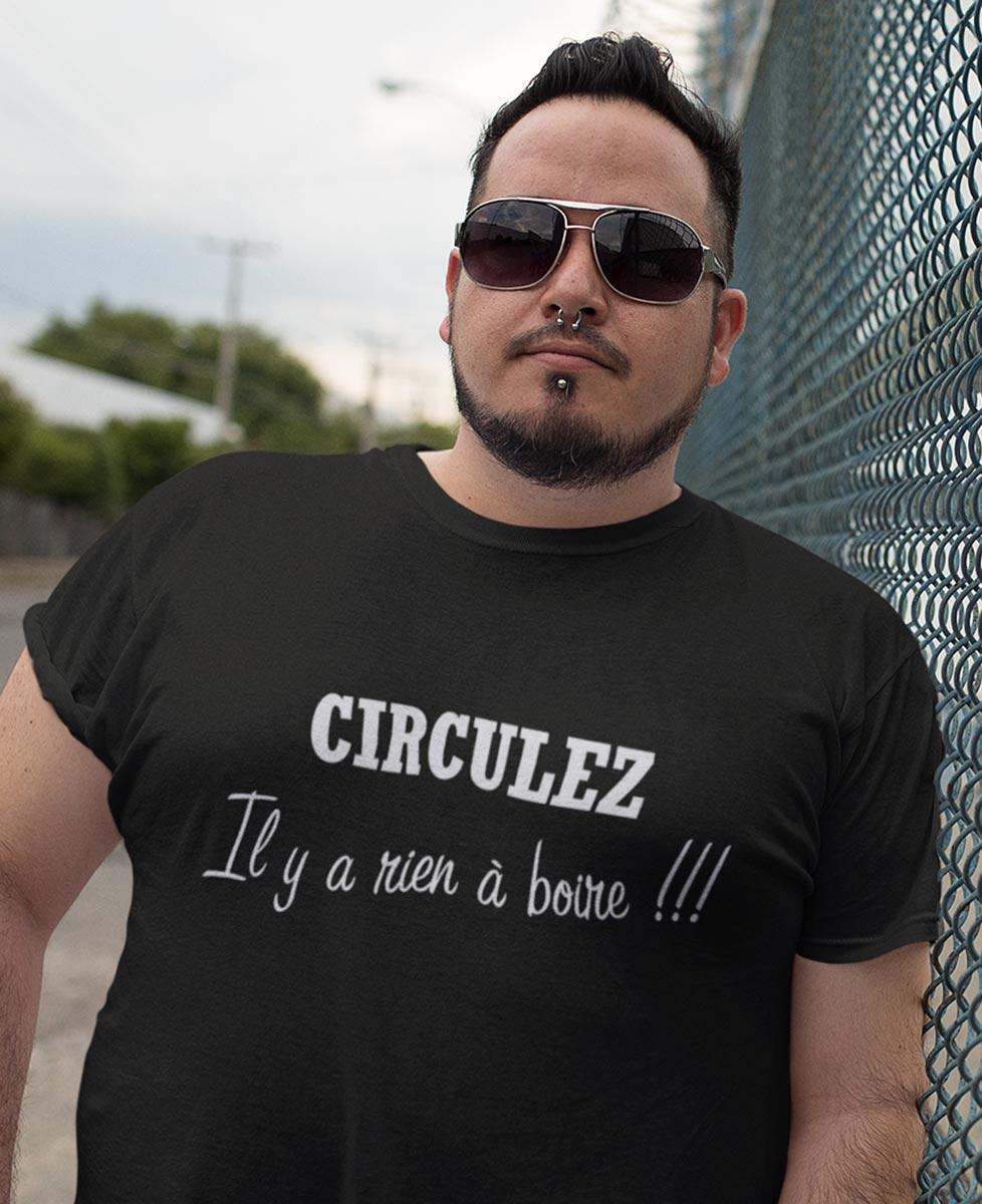 Tee-shirt Circulez, Il y a rien à boire !!!