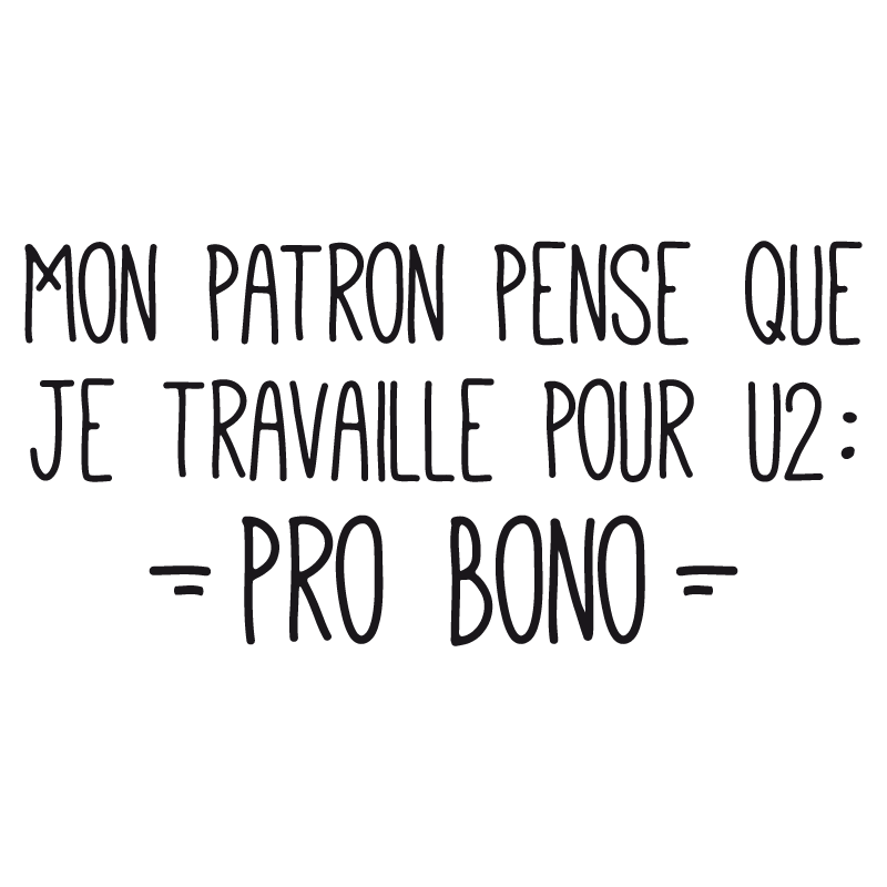 Tee-shirt Je travaille Pro Bono