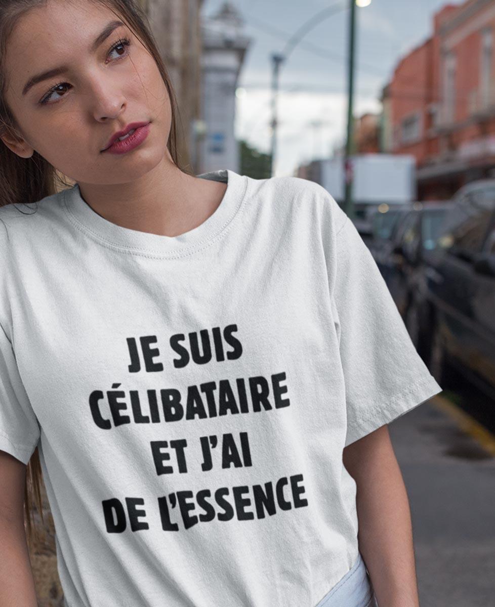 Tee-shirt Je Suis Célibataire et J'ai de l'Essence
