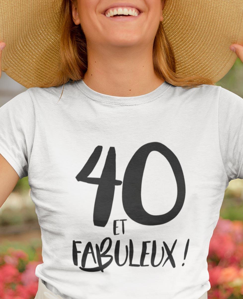 Tee-shirt 40 Ans et Fabuleux