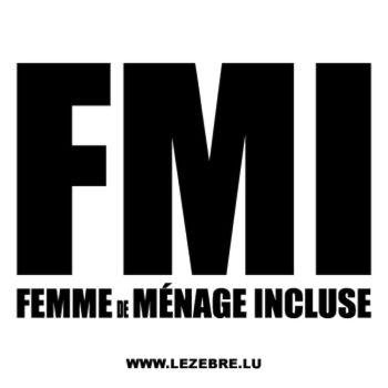 Tee-shirt FMI - Femme de Ménage Incluse
