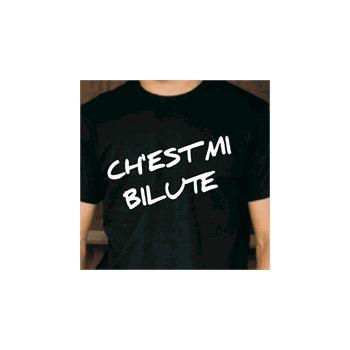 T-Shirt Ch'est mi bilute