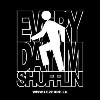 Tee-shirt LMFAO Party Rock Every day shufflin