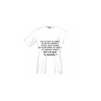 T-Shirt Est-ce que tu baises?