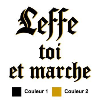 Tee-shirt Leffe Toi et Marche parodie Abbaye de Leffe - 2ème Modèle