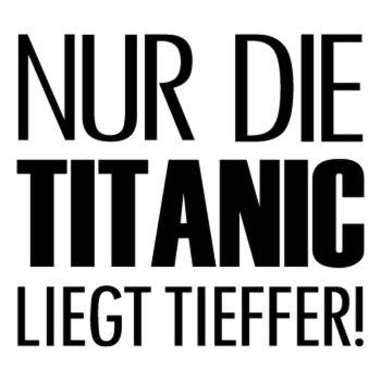 NUR DIE TITANIC LIEGT TIEFFER! Decal