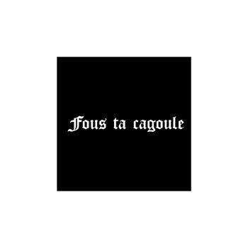 Sweat-Shirt Fous Ta Cagoule