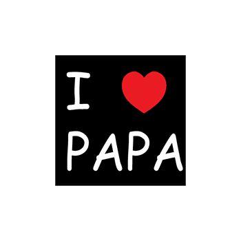 T-Shirt I love PAPA