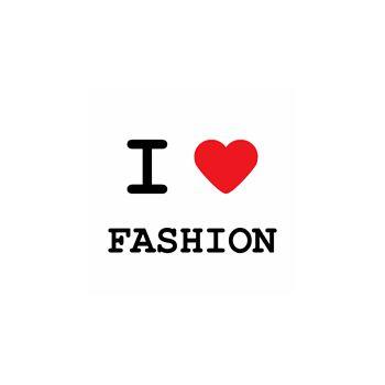 T-Shirt I love fashion