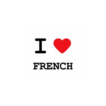 T-Shirt I love French