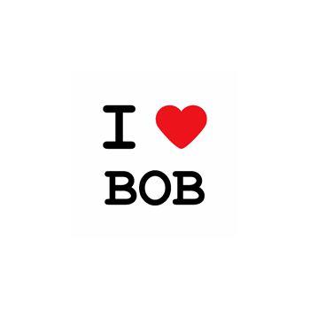 T-Shirt I love bob