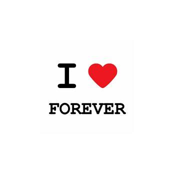 T-Shirt I love forever