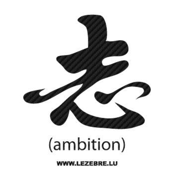 Sticker Carbone Sinogramme Kanji Ambition