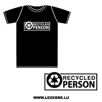 Tee shirt Recycled Person