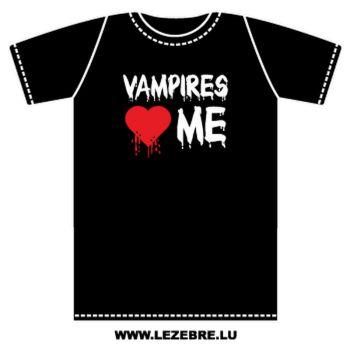 Tee shirt Vampires love me