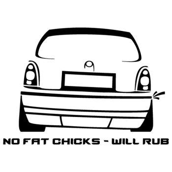 JDM Opel Corsa No Fat Chicks Decal