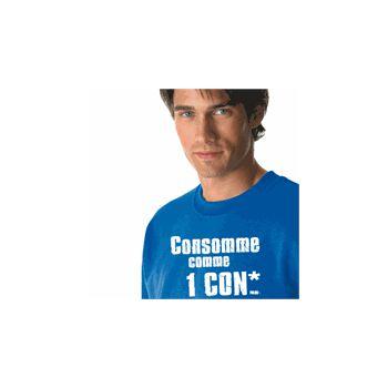 Sweat-Shirt Consomme comme un con