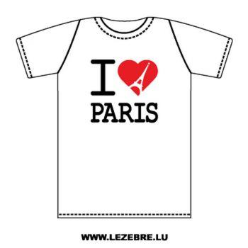 T-Shirt I Love Tour Eiffel Paris 2