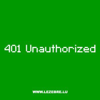 T-Shirt Geek 401 Unauthorized