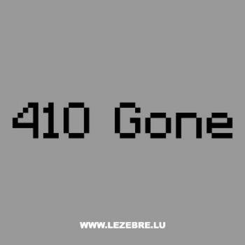 T-Shirt Geek 410 Gone
