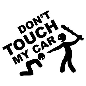 JDM Don't Touch My Car Decal