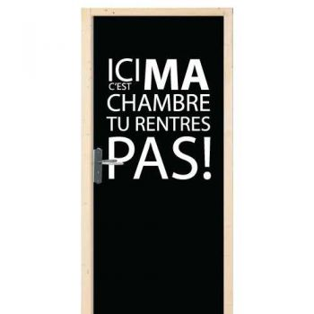 Ma Chambre Ne Rentres Pas door decal