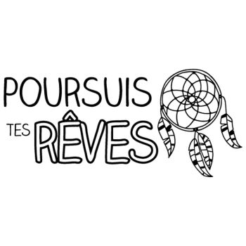 Sticker Poursuis tes rêves