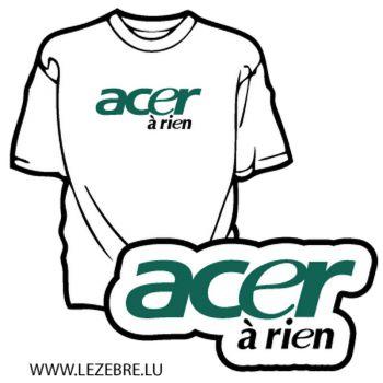 Sweat-Shirt Acer à Rien parodie Acer