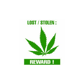 Sweat-Shirt Cannabis Lost or Stolen