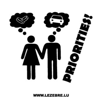 Sticker Homme Femme Priorities!