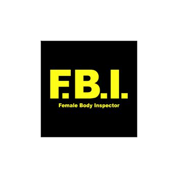 T-Shirt F.B.I. for men - Female Body Inspector