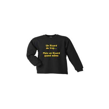 Sweat-Shirt Camping - Un Ricard de trop!