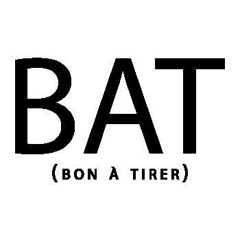 BAT ( Bon à tirer) T-Shirt
