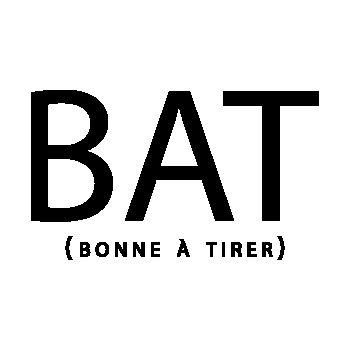 BAT ( Bonne à tirer) T-Shirt