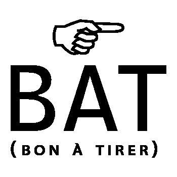 He's BAT ( Bon à tirer) humour T-shirt