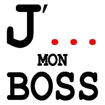 Tee-shirt J' ...  mon Boss