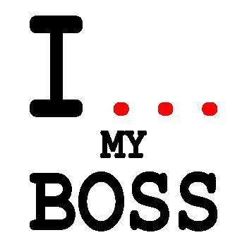 Tee-shirt I ...  my Boss