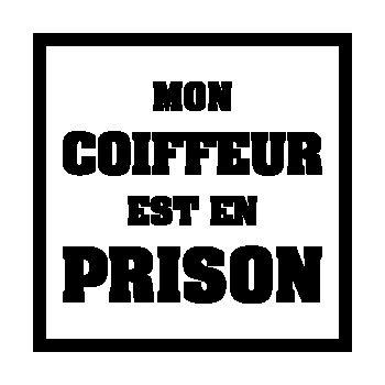 Sweat-Shirt Mon Coiffeur est en Prison Modèle 2