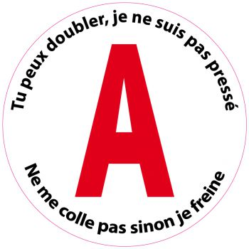 """Adhésif """"A"""" Jeune Conducteur pas pressé (15 cm)"""
