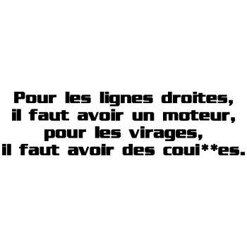 Decal Lignes droites - Moteur ; Virages - Coui**es
