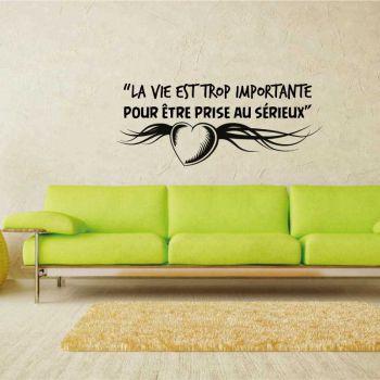 """Decal Oscar Wilde """"La vie est trop importante pour être prise au sérieux"""""""