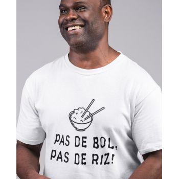 Tee Pas De Bol, Pas De Riz !