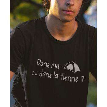 Tee-shirt Dans ma tente ou dans la tienne ?