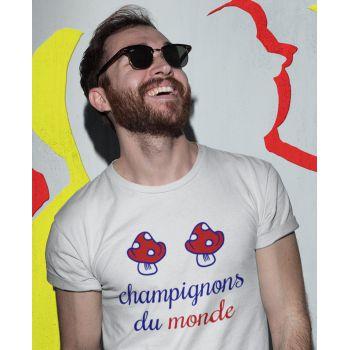 Tee Humour France Champignons du Monde