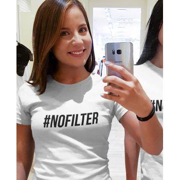 T-shirt #NOFILTER